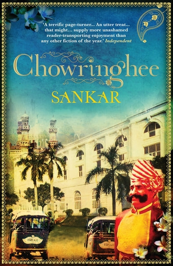 Chowringhee - SHORTLISTED FOR INDEPENDENT FOREIGN FICTION PRIZE eBook by Mani Sankar Mukherji