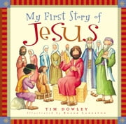 My First Story of Jesus ebook by Tim Dowley