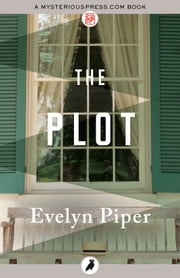 The Plot ebook by Evelyn Piper