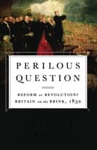 Perilous Question ebook by Antonia Fraser