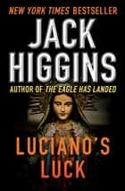Luciano's Luck ebook by Jack Higgins