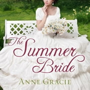 The Summer Bride audiobook by Anne Gracie