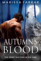 Autumn's Blood ebook by Marissa Farrar