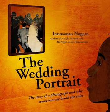 The Wedding Portrait ebook by Innosanto Nagara