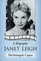 Janet Leigh ebook by Michelangelo Capua