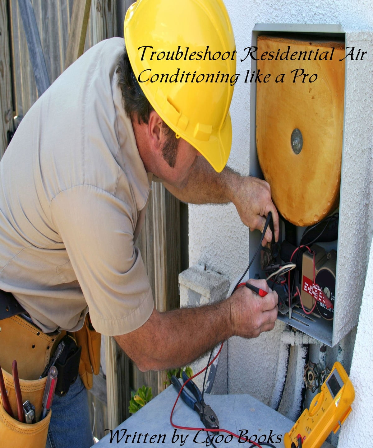 Troubleshoot Residential Air Conditioning Like A Pro Ebook By Lgoo Electrical Wiring Book Books 9781301549184 Rakuten Kobo
