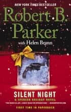 Silent Night ebook by Robert B. Parker,Helen Brann