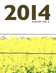 2014 August Vol. 8 ebook by Pure Slush