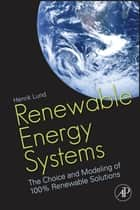 Renewable Energy Systems ebook by Henrik Lund