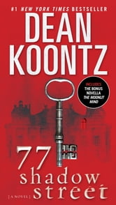77 Shadow Street: A Novel - A Novel ebook by Dean Koontz