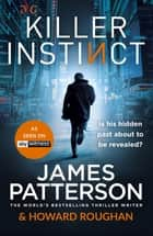 Killer Instinct ebook by James Patterson