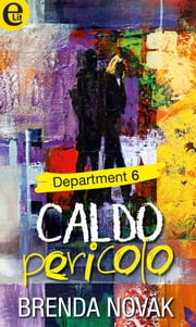 Caldo pericolo ebook by Brenda Novak