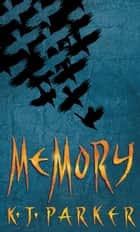Memory ebook by K. J. Parker