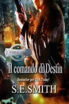 Il comando di Destin eBook by