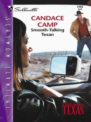 Smooth-Talking Texan ebook by Candace Camp