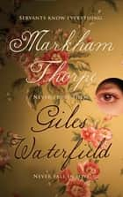 Markham Thorpe ebook by Giles Waterfield