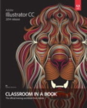 Adobe Illustrator CC Classroom in a Book (2014 release) ebook by Brian Wood