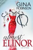 Almost Elinor ebook by Gina Robinson