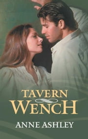 Tavern Wench ebook by Anne Ashley