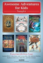 Awesome Adventures for Kids Middle Grade Sampler ebook by Various