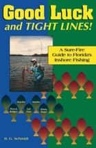 Good Luck and Tight Lines ebook by R. G. Schmidt