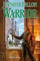 Warrior ebook by Jennifer Fallon