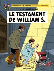 Blake et Mortimer - Tome 24 - Le Testament de William S. ebook by André Juillard, Yves Sente