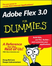 Adobe Flex 3.0 For Dummies ebook by Doug McCune,Deepa Subramaniam