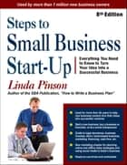 Steps to Small Business Start-Up ebook by Linda Pinson