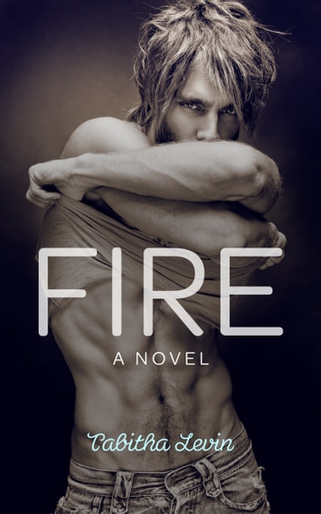 Fire ebook by Tabitha Levin