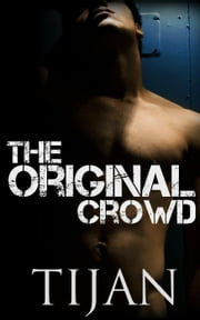 The Original Crowd ebook by Tijan