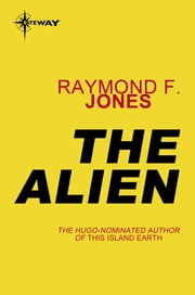 The Alien ebook by Raymond F. Jones