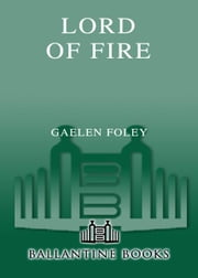 Lord of Fire ebook by Gaelen Foley