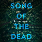 Song of the Dead - An eerie Scottish murder mystery (DI Westphall 1) audiobook by Douglas Lindsay