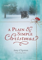A Plain and Simple Christmas ebook by Amy Clipston