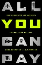 All You Can Pay ebook by Anna Bernasek,D.T. Mongan