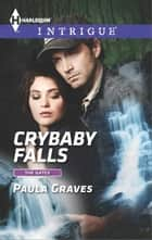 Crybaby Falls ebook by Paula Graves