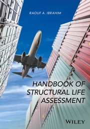 Handbook of Structural Life Assessment ebook by Raouf A. Ibrahim