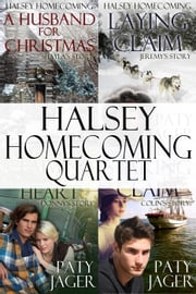 Halsey Homecoming Quartet - Halsey Brothers Series ebook by Paty Jager