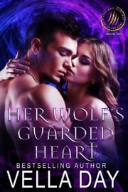 Wendy vella ebook and audiobook search results rakuten kobo her wolfs guarded heart paranormal romance ebook by vella day fandeluxe PDF