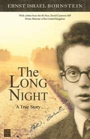 The Long Night - A True Story ebook by Bornstein, Ernst Israel