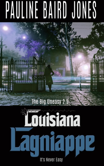 Louisiana Lagniappe ebook by Pauline Baird Jones
