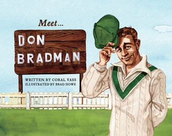 Meet... Don Bradman ebook by Coral Vass
