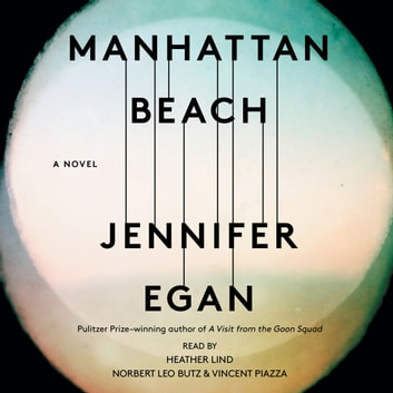 Manhattan Beach - A Novel audiobook by Jennifer Egan