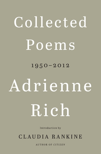 Collected Poems: 1950-2012 ebook by Adrienne Rich