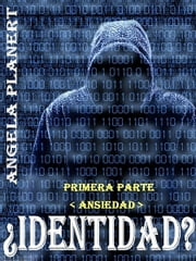 ¿Identidad? ›1‹ ebook by Angela Planert