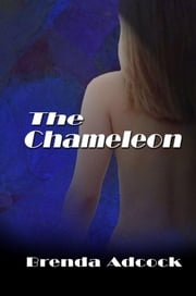 The Chameleon ebook by Brenda Adcock