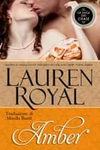 Amber (La Saga dei Chase #4) ebook by Lauren Royal