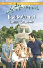 Daddy Wanted 電子書籍 Renee Andrews