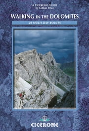 Walking in the Dolomites - 28 multi-day routes ebook by Gillian Price